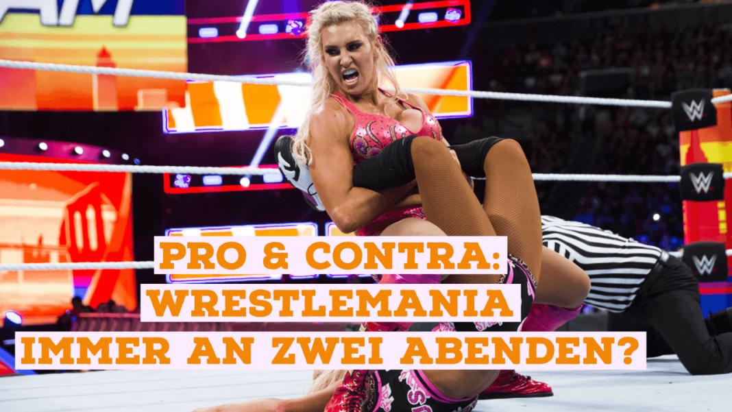 WrestleMania immer an zwei Abenden? Bild: (c) 2020 WWE. All Rights Reserved.