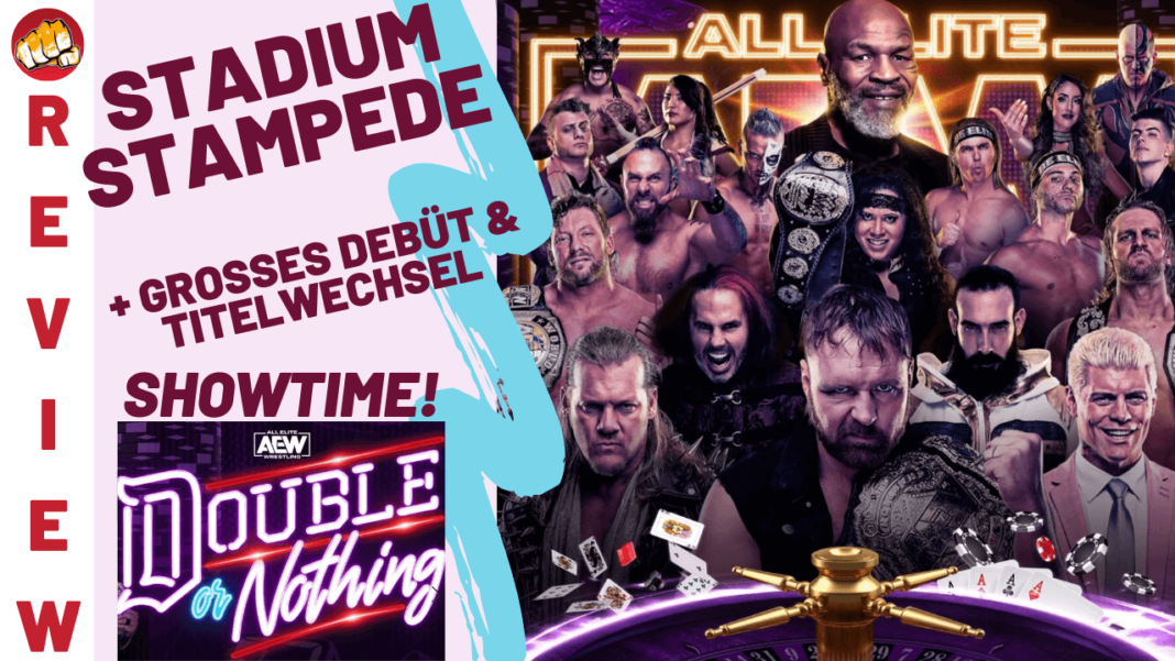 AEW Double or Nothing 2020 im Podcast-Review