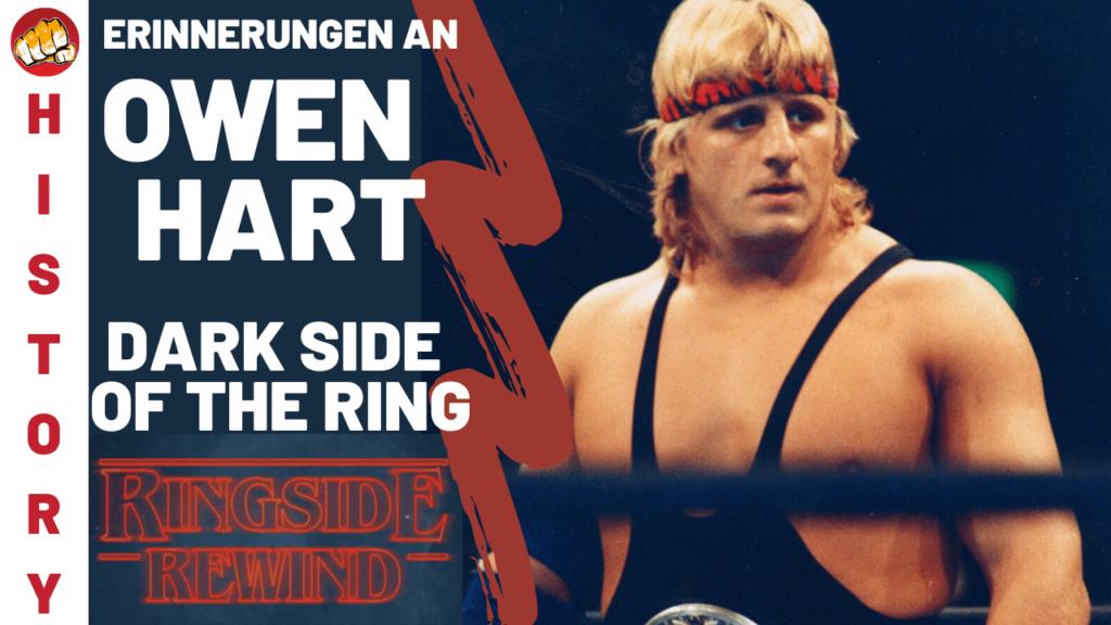 RINGSIDE REWIND - Owen Hart