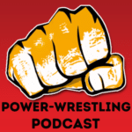Power-Wrestling Podcast