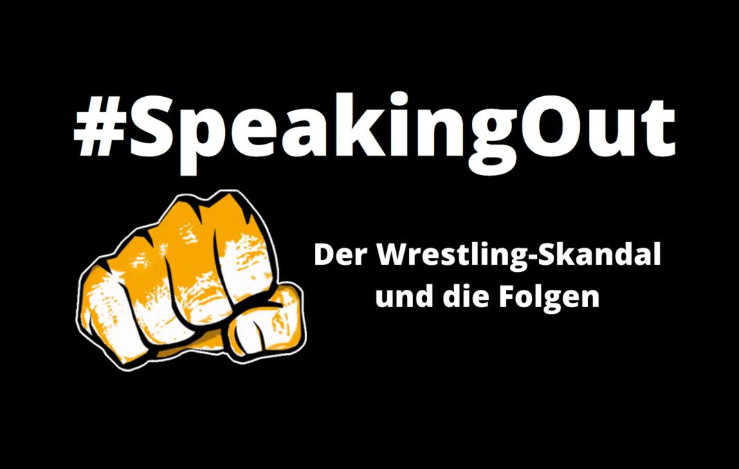 #SpeakingOut - Der Wrestling-Skandal und die Folgen