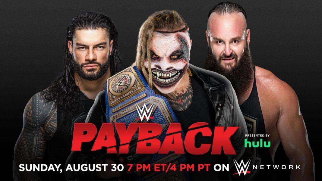 WWE Payback 2020 mit Braun Strowman vs. Roman Reigns vs. Universal Champion The Fiend