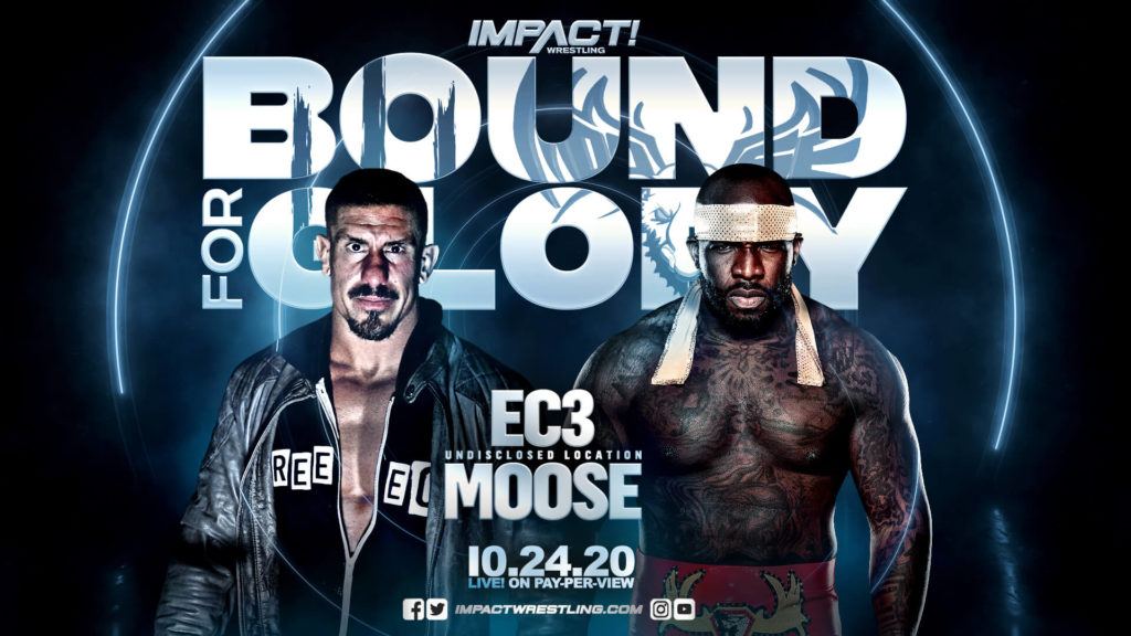 IMPACT Bound For Glory 2020 - EC3 vs. Moose